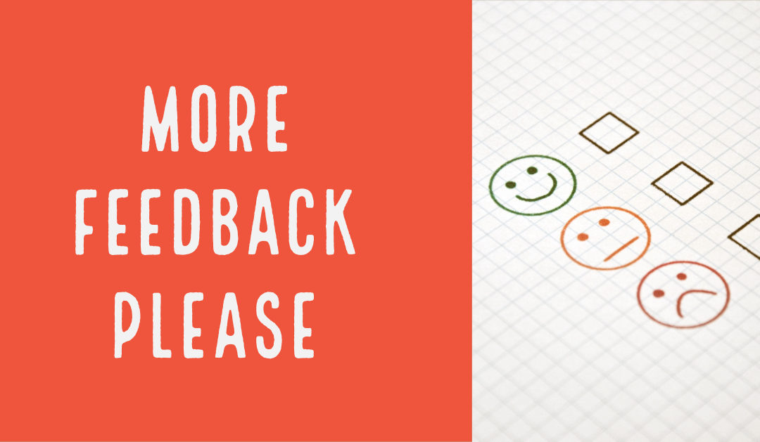 4 reasons getting more customer feedback is important to your business
